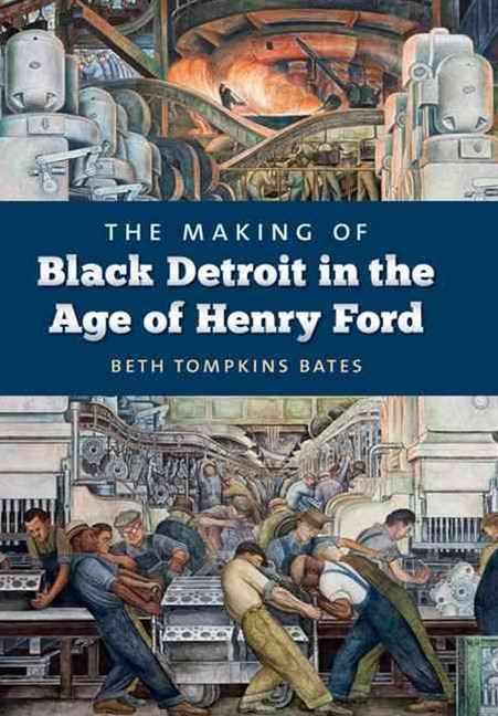 (ebook) Making of Black Detroit in the Age of Henry Ford