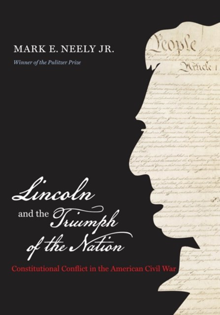 (ebook) Lincoln and the Triumph of the Nation