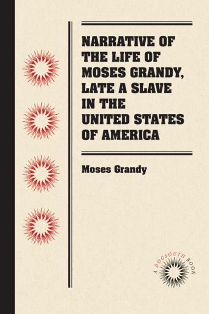 (ebook) Narrative of the Life of Moses Grandy, Late a Slave in the United States of America