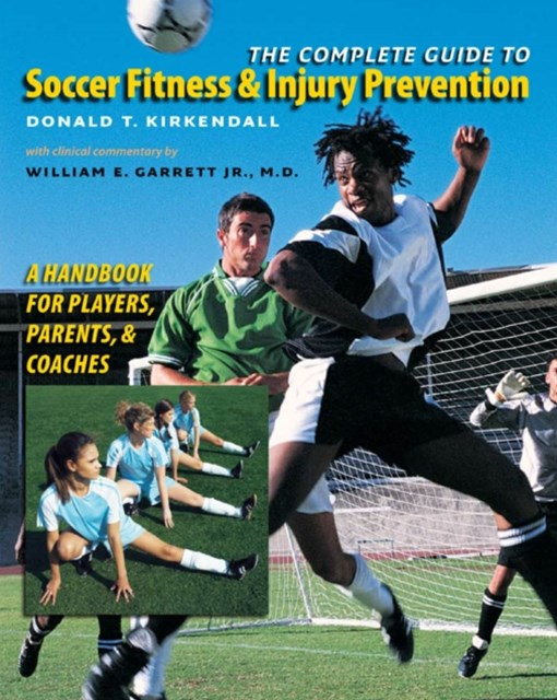 Complete Guide to Soccer Fitness and Injury Prevention