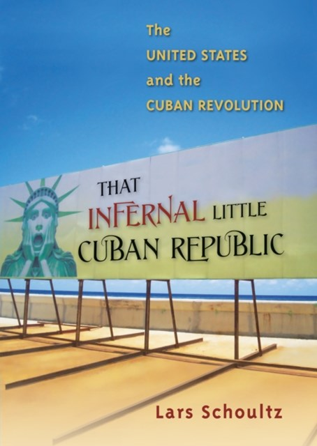 (ebook) That Infernal Little Cuban Republic