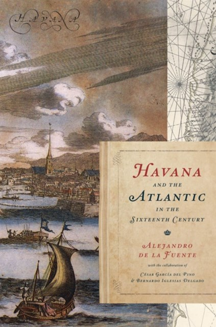 (ebook) Havana and the Atlantic in the Sixteenth Century