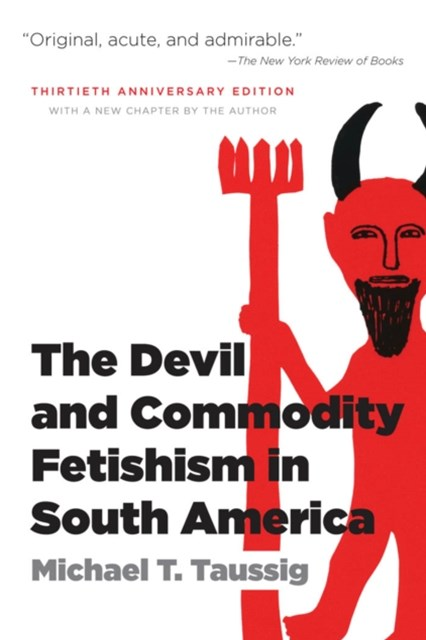 (ebook) Devil and Commodity Fetishism in South America
