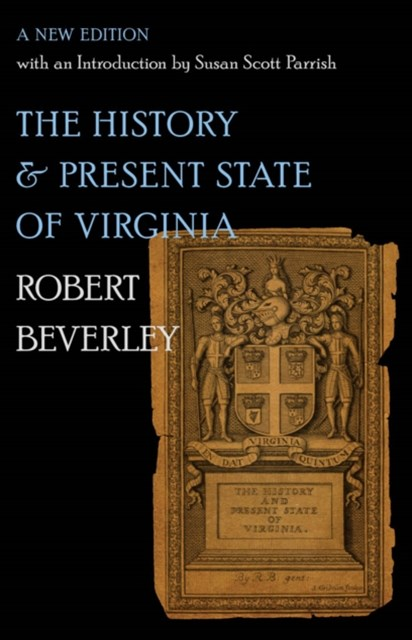 History and Present State of Virginia