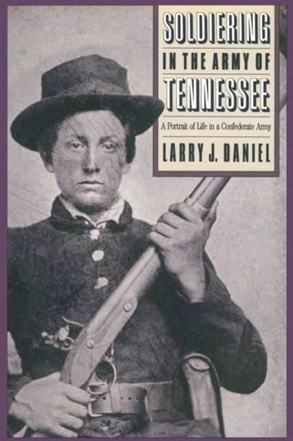 (ebook) Soldiering in the Army of Tennessee