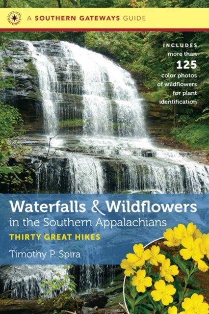 (ebook) Waterfalls and Wildflowers in the Southern Appalachians