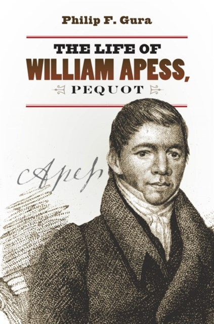 Life of William Apess, Pequot