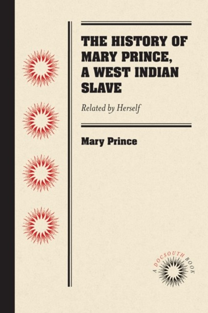 History of Mary Prince, a West Indian Slave