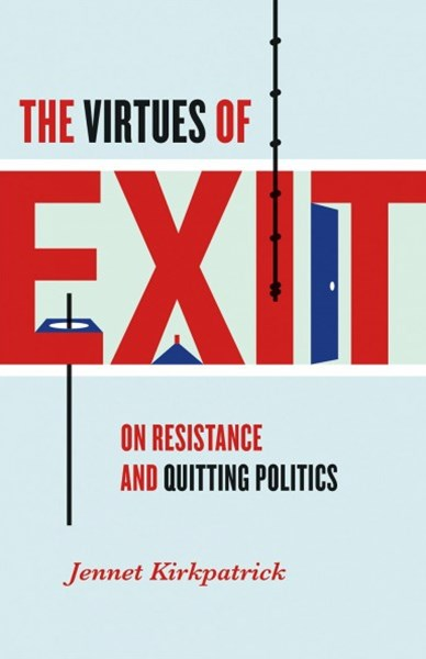 The Virtues of Exit