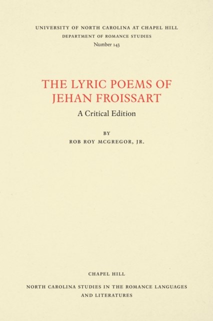 Lyric Poems of Jehan Froissart