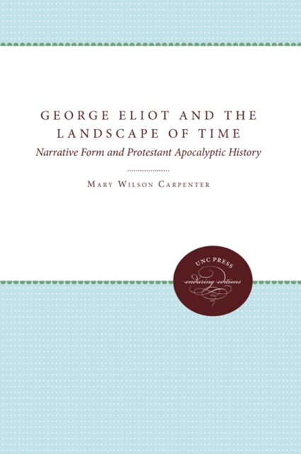 George Eliot and the Landscape of Time
