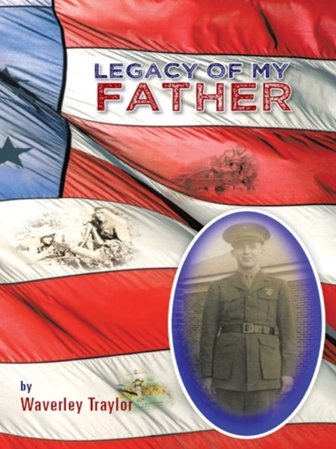 Legacy of My Father