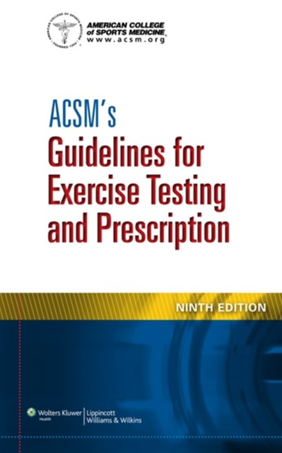 (ebook) ACSM's Guidelines for Exercise Testing and Prescription