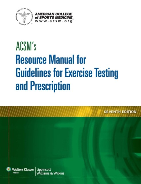 (ebook) ACSM's Resource Manual for Guidelines for Exercise Testing and Prescription