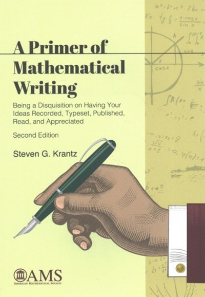 A Primer of Mathematical Writing