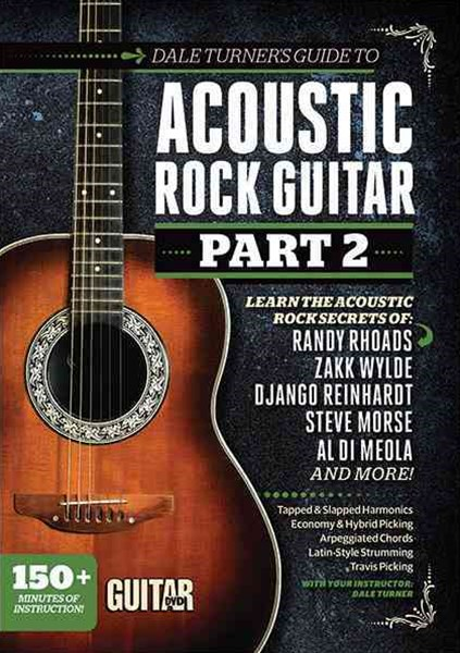 Guitar World -- Dale Turner's Guide to Acoustic Rock Guitar, Part 2