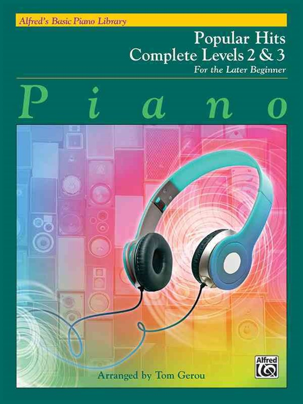 Alfred's Basic Piano Library Popular Hits Complete, Bk 2 And 3