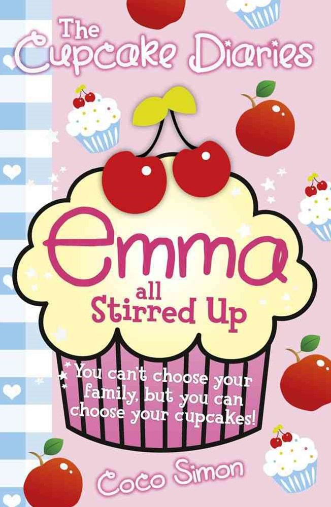 Cupcake Diaries #8 Emma all Stirred Up
