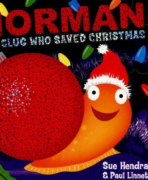 Norman the Slug Who Saved Christmas