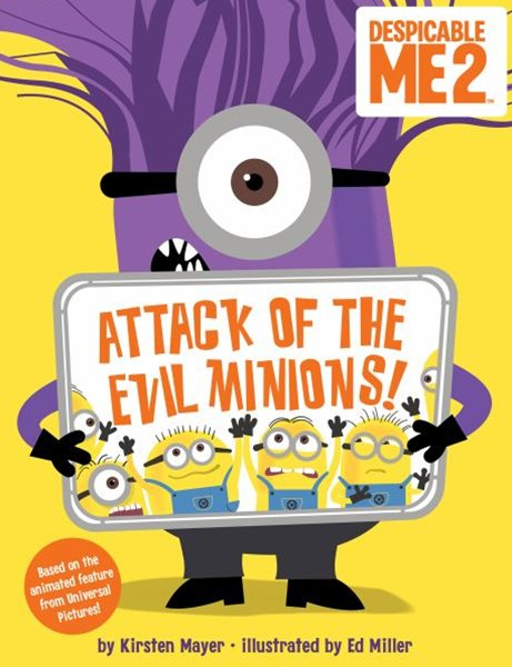 Attack of the Evil Minions!
