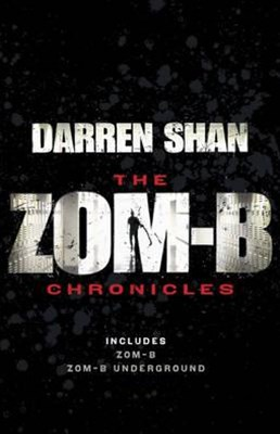 Zom-B Chronicles: Bind-up of Zom-B and Zom-B Underground
