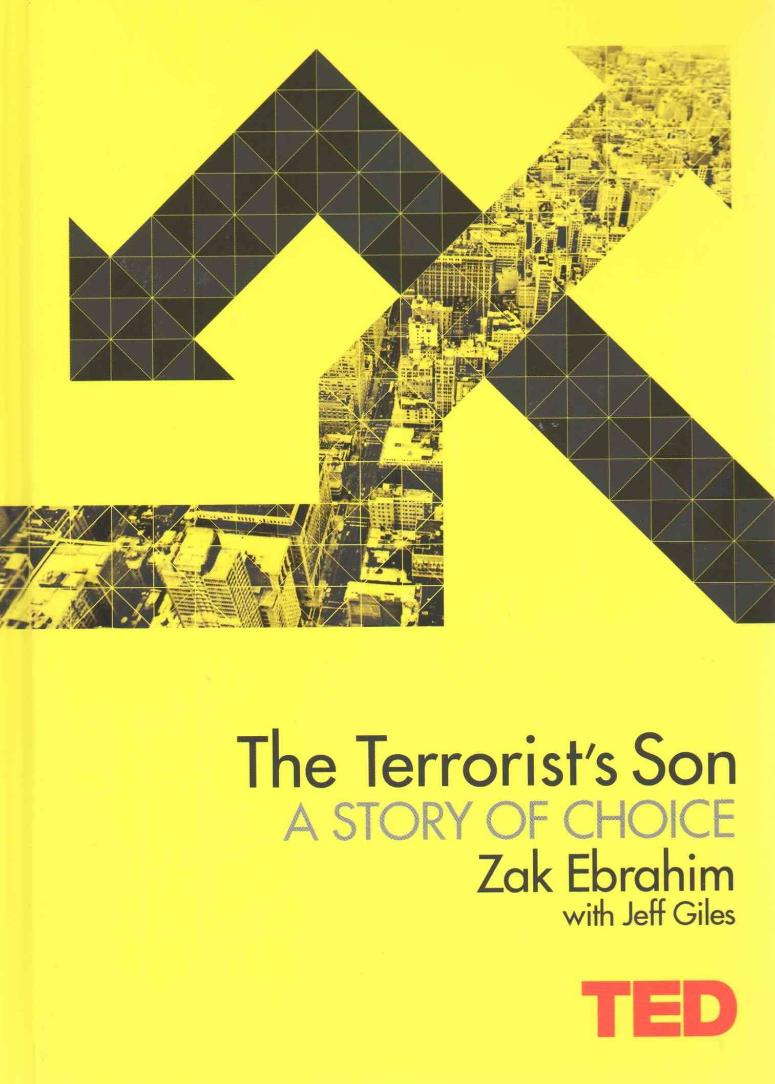 TED: The Terrorist's Son: Ending a Legacy of Hate