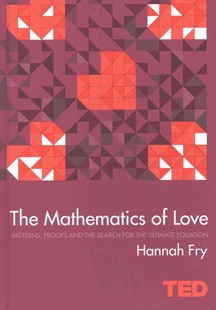 TED: The Mathematics of Love by Hannah Fry (9781471141805) - HardCover - Science & Technology Mathematics