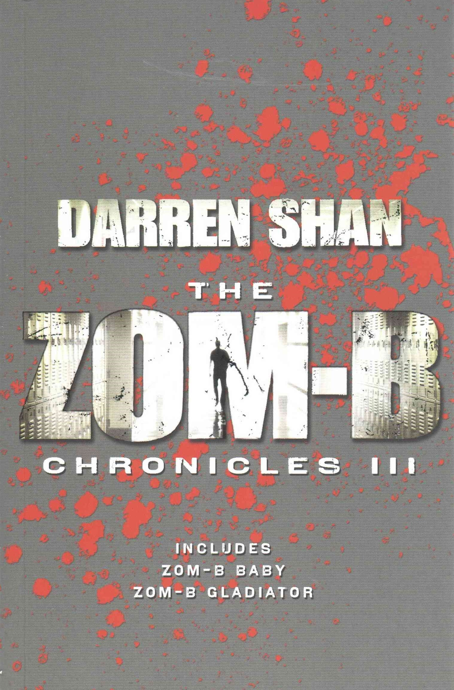 The Zom-B Chronicles III
