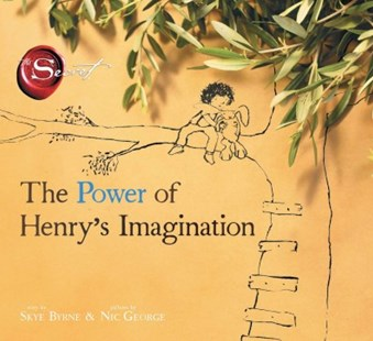 The Power of Henry's Imagination by Skye Byrne, Nic George (9781471145193) - HardCover - Picture Books