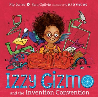 Izzy Gizmo and the Invention Convention by Pip Jones (9781471145230) - HardCover - Picture Books