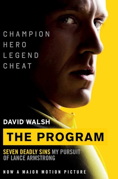 The Program Film Tie-In: Seven Deadly Sins - My Pursuit of Lance        Armstrong