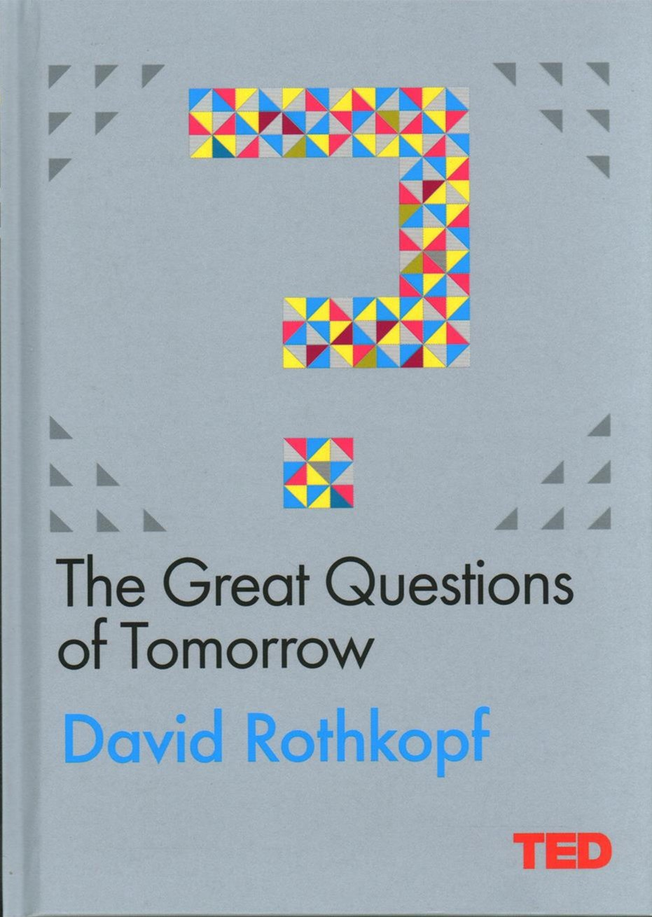 TED: The Great Questions of Tomorrow