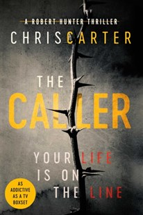 The Caller by Chris Carter (9781471156328) - PaperBack - Crime Mystery & Thriller