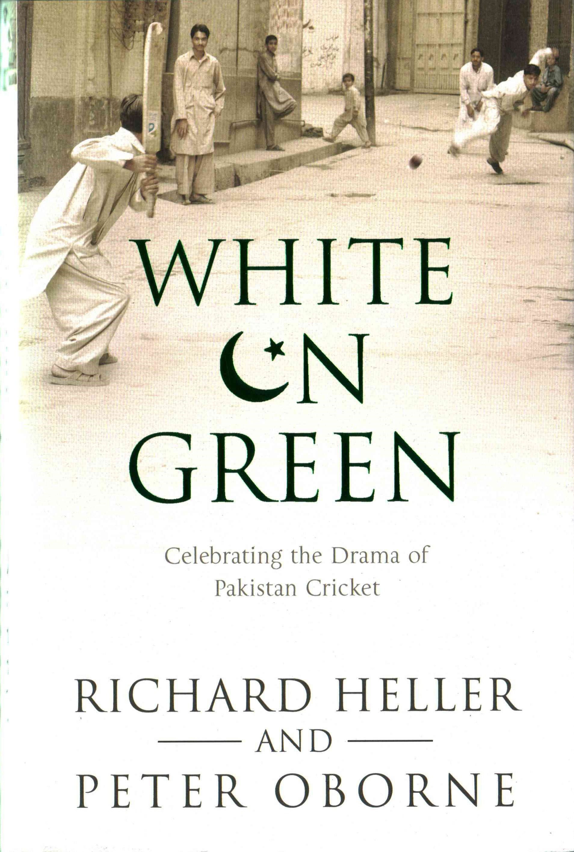 White on Green: A Portrait of Pakistan Cricket