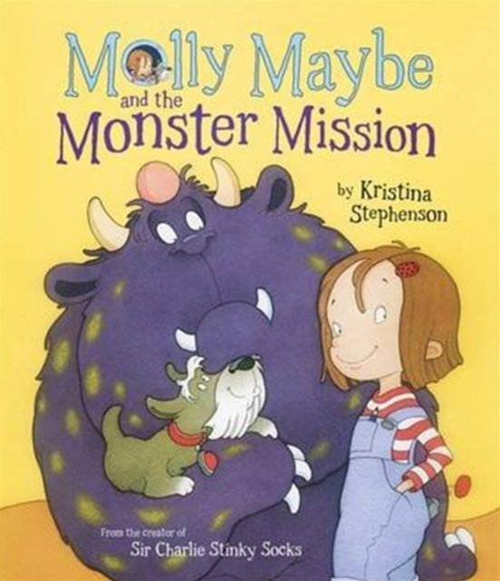 Molly Maybe and The Monster Mission