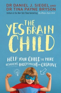 Yes Brain Child by Daniel J Siegel (9781471167874) - PaperBack - Family & Relationships Parenting