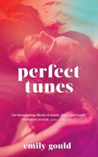 Perfect Tunes by Emily Gould (9781471175053) - PaperBack - Modern & Contemporary Fiction General Fiction