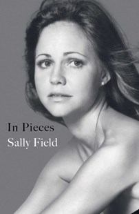 In Pieces by Sally Field (9781471175763) - PaperBack - Biographies Entertainment