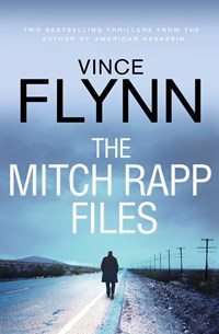 Mitch Rapp Files: includes Kill Shot and The Third Option