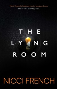 The Lying Room by Nicci French (9781471179242) - PaperBack - Crime Mystery & Thriller