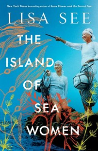 The Island of Sea Women by Lisa See (9781471183850) - PaperBack - Modern & Contemporary Fiction General Fiction