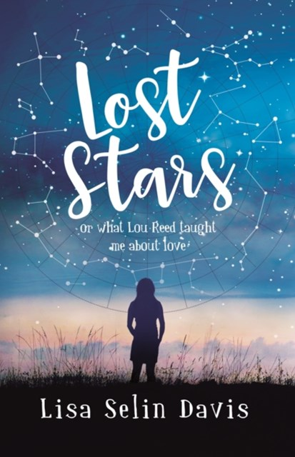(ebook) Lost Stars or What Lou Reed Taught Me About Love