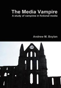 The Media Vampire by Andrew M Boylan (9781471764288) - HardCover - Reference