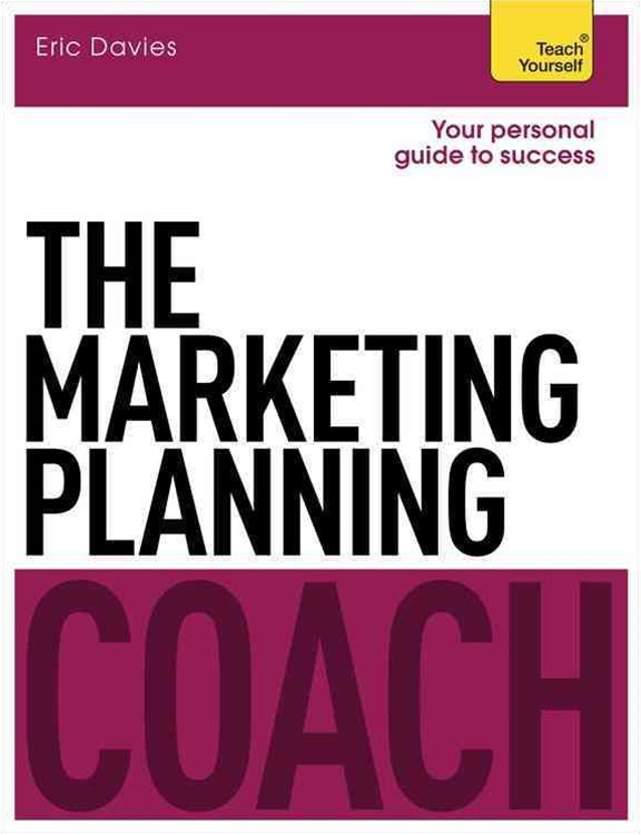The Marketing Planning Coach: Teach Yourself