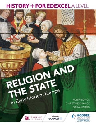 (ebook) History+ for Edexcel A Level: Religion and the state in early modern Europe
