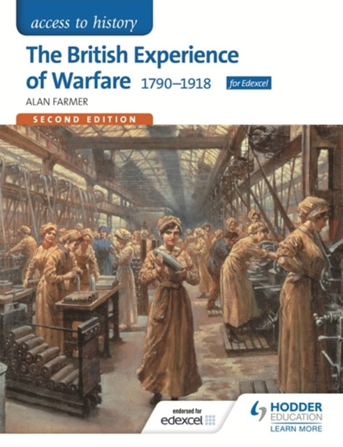 Access to History: The British Experience of Warfare 1790-1918 Second Edition