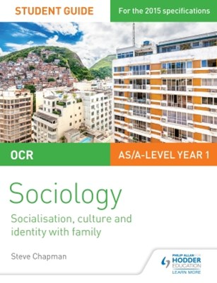 (ebook) OCR A Level Sociology Student Guide 1: Socialisation, Culture and Identity with Family