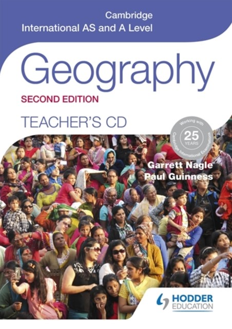 Cambridge International AS and A Level Geography Teacher's CD 2nd Edition