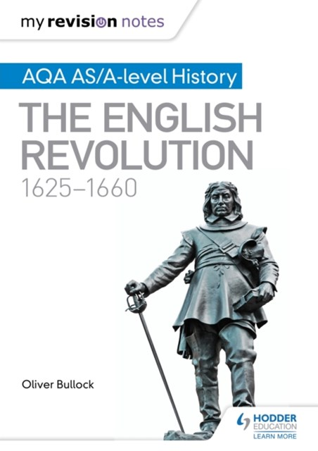 (ebook) My Revision Notes: AQA AS/A-level History: The English Revolution, 1625-1660