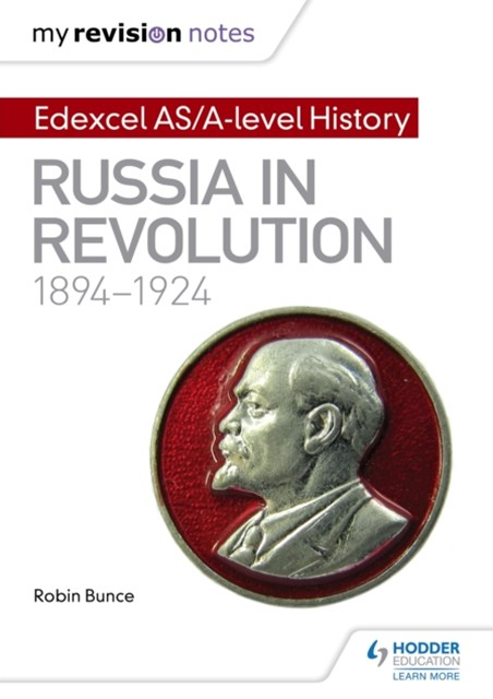 (ebook) My Revision Notes: Edexcel AS/A-level History: Russia in revolution, 1894-1924